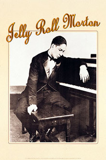 Jelly Roll Morton Poster