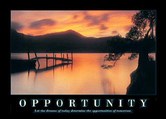 Opportunity Motivational Poster