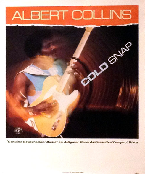 Albert Collins Cold Snap 1986 poster