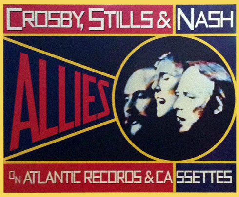 Crosby Stills Nash Allies Poster